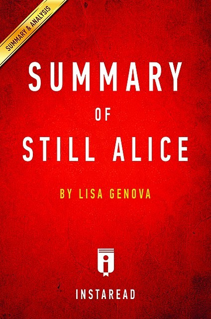 Still Alice: by Lisa Genova | Summary & Analysis, EXPRESS READS