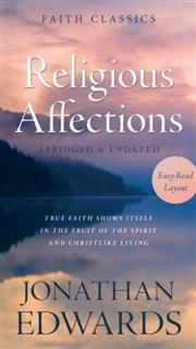 Religious Affections, Jonathan Edwards