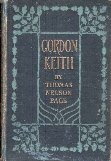 Gordon Keith, Thomas Nelson Page