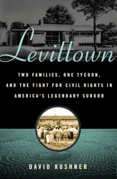 Levittown, David Kushner