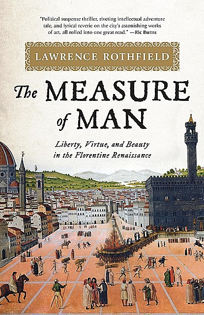 The Measure of Man, Lawrence Rothfield