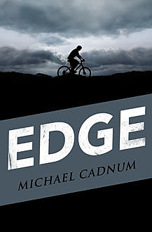 Edge, Michael Cadnum