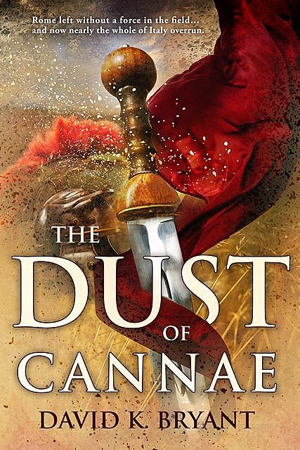The Dust of Cannae, David Bryant