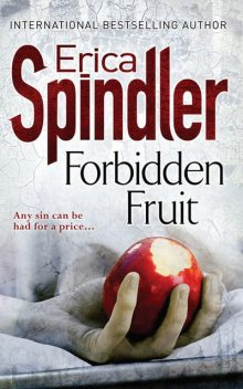 Forbidden Fruit, Erica Spindler
