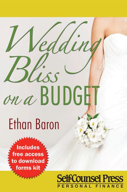 Wedding Bliss on a Budget, Ethan Baron