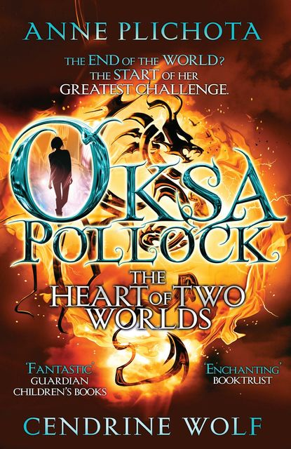Oksa Pollock: The Heart of Two Worlds, Anne Plichota, Sue Rose
