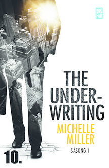The Underwriting – S1:A10, Michelle Miller