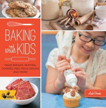 Baking with Kids, Leah Brooks