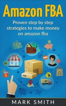Amazon FBA, Mark Smith