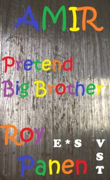 AMIR Pretend Big Brother (Very Easy Reading, English / Swedish), Roy Panen