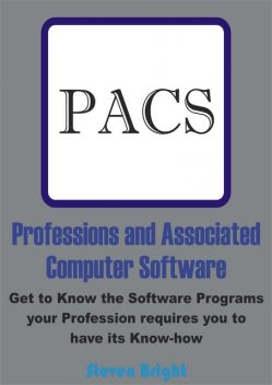 Professions and Associated Computer Software, Steven Bright