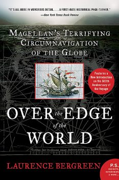 Over the Edge of the World, Laurence Bergreen