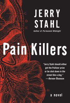 Pain Killers, Jerry Stahl