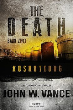 AUSROTTUNG (The Death 2), John W. Vance