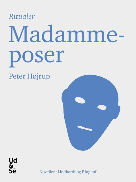Madammeposer, Peter Højrup