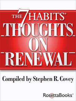 The 7 Habits Thoughts on Renewal, Stephen Covey
