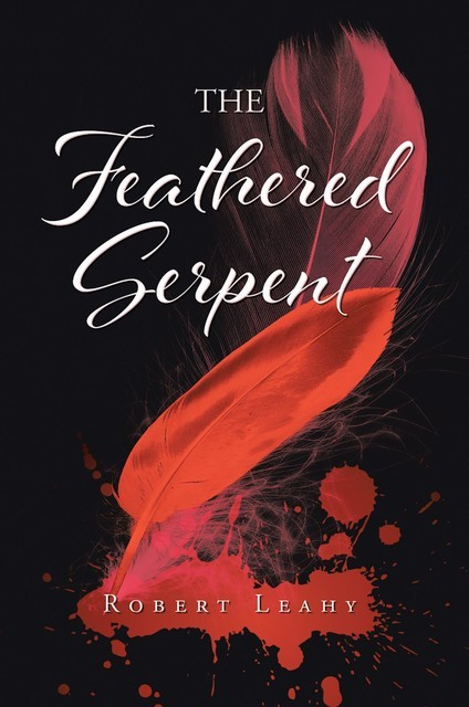 The Feathered Serpent, Robert Leahy