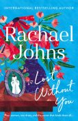 Lost Without You, Rachael Johns