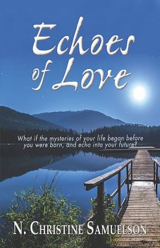 Echoes of Love, N. Christine Samuelson