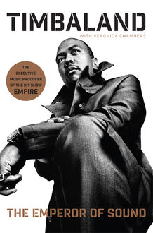 The Emperor of Sound, Timbaland, Veronica Chambers