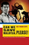 Can We Save Malaysia Please?, Kee Thuan Chye