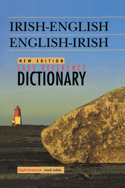 Irish-English/English-Irish Easy Reference Dictionary,