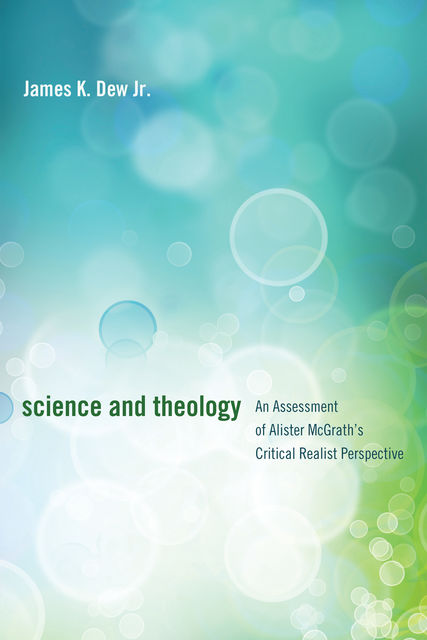 Science and Theology, James K. Dew