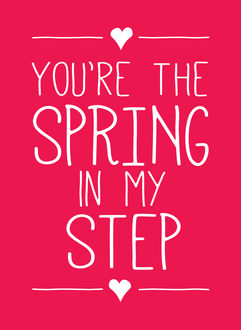 You're the Spring in My Step, LLC, Andrews McMeel Publishing