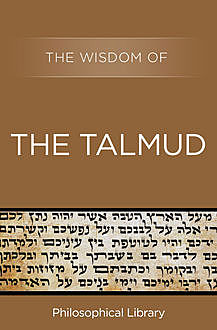 The Wisdom of the Talmud, The Wisdom Series
