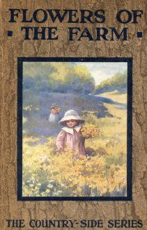 Wildflowers of the Farm, Arthur Owens Cooke