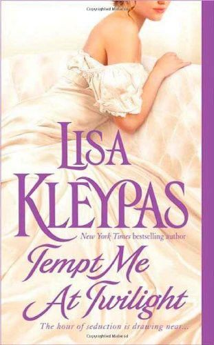 Tempt Me At Twilight, Lisa Kleypas