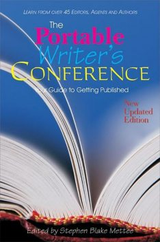 The Portable Writers Conference, Stephen Blake Mettee