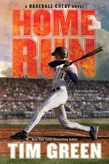 Home Run, Tim Green