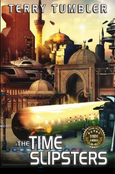 The Time Slipsters, Terry Tumbler