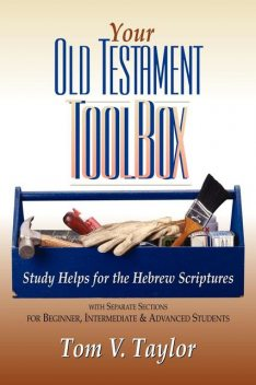 Your Old Testament Toolbox, Tom Taylor