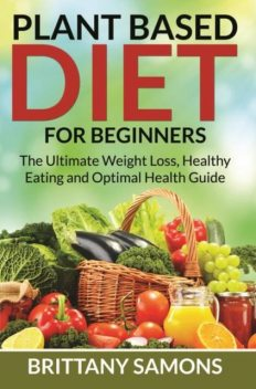 Plant Based Diet For Beginners, Brittany Samons