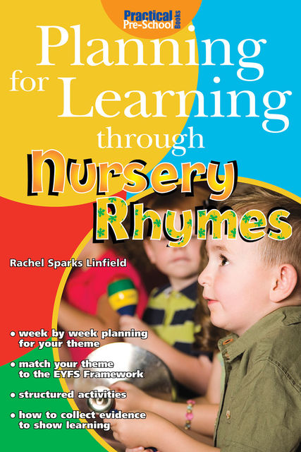 Planning for Learning through Nursery Rhymes, Rachel Sparks Linfield