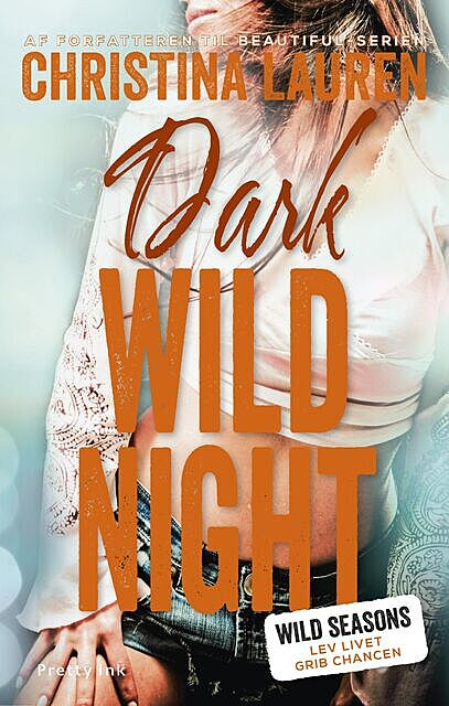Dark Wild Night, Christina Lauren