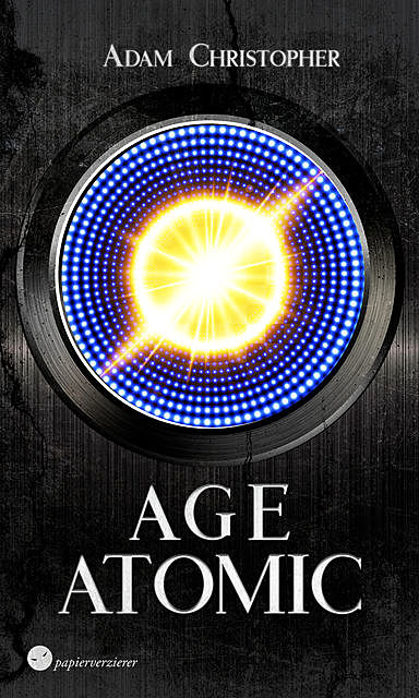 Age Atomic, Adam Christopher