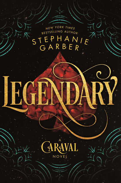 Legendary--A Caraval Novel, Stephanie Garber