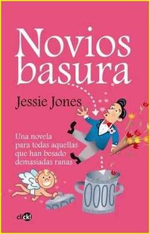 Novios Basura, Jessie Jones
