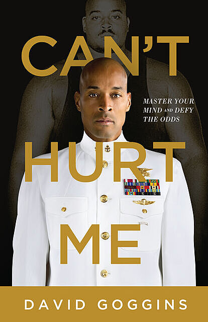 Can't Hurt Me, David Goggins
