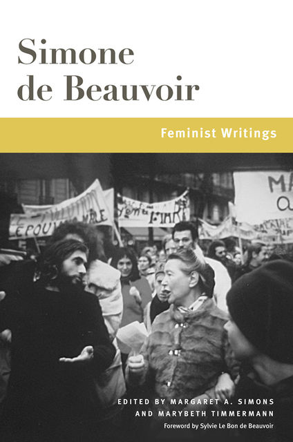 Feminist Writings, Simone de Beauvoir, Margaret A.Simons, Marybeth Timmermann