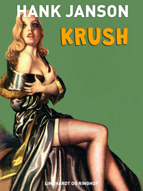 Krush, Hank Janson