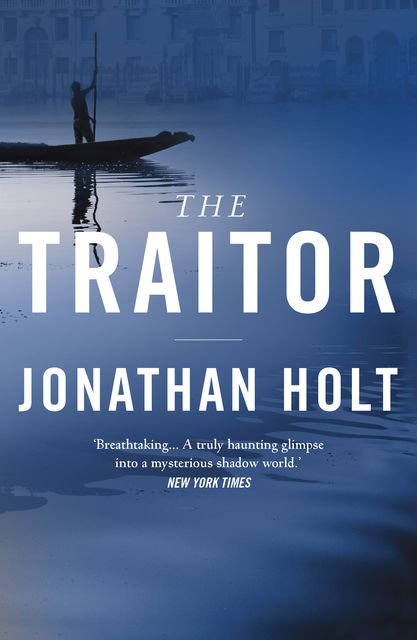 The Traitor, Jonathan Holt