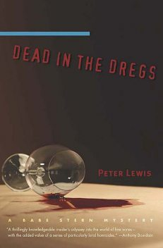 Dead in the Dregs, Peter Lewis