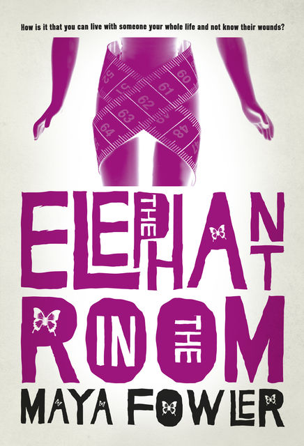 The Elephant in the Room, Maya Fowler