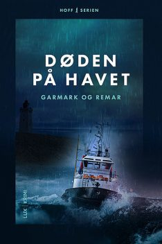 Døden på havet, Stephan Garmark, David Garmark, Morten Remar