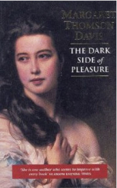 The Dark Side of Pleasure, Margaret Thomson Davis