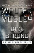 Jack Strong, Walter Mosley